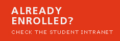 Already enrolled? Check the student intranet